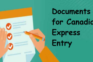 Documents Required for Canadian Express Entry
